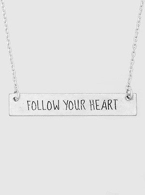 Follow Your Heart Engraved Metal Bar Delicate Necklaces