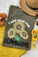 I Was Made For Sunshine Graphic Tee