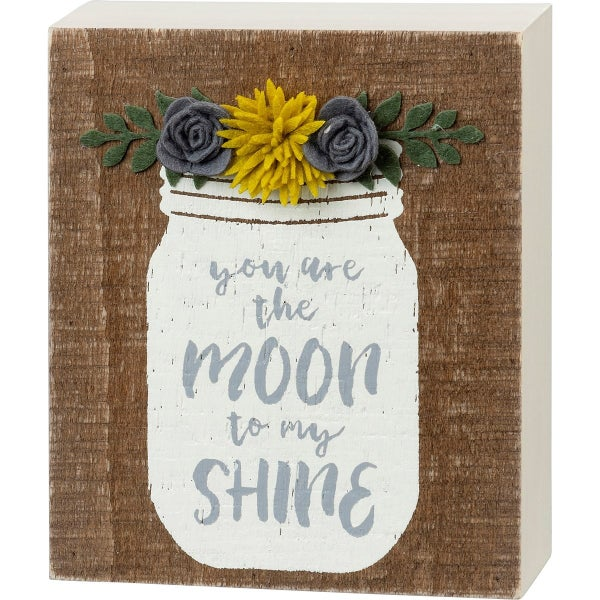 Moon To My Shine Sign