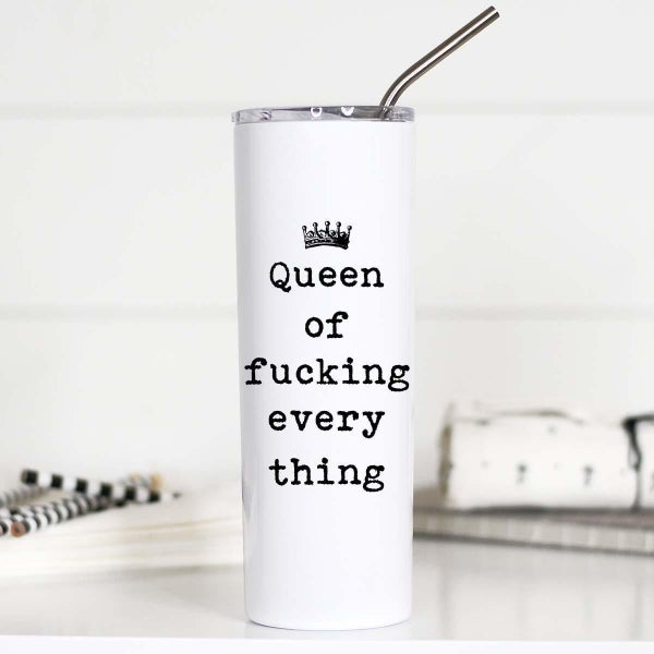 Queen Of Fucking Everything Tall Travel Cup