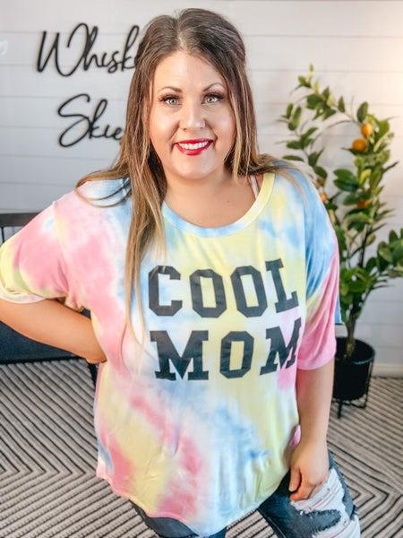Cool Mom Tie Dye *FINAL SALE*