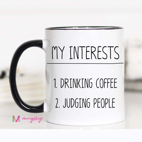 My Interests Include Mug