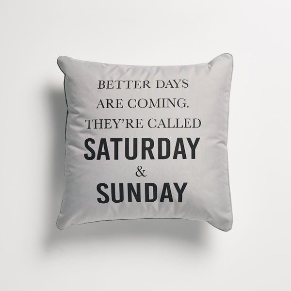 Better Days Pillow