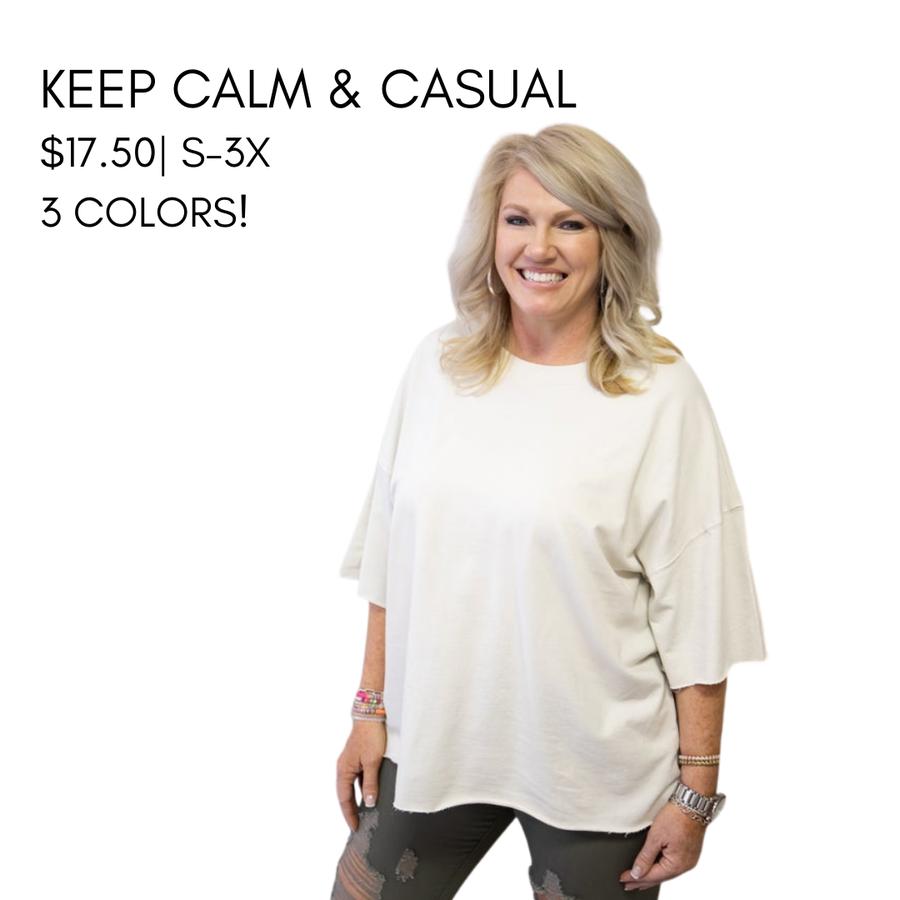 KEEP CALM & CASUAL