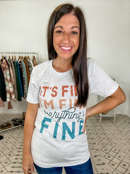 {Everything's Fine Graphic} *Final Sale*