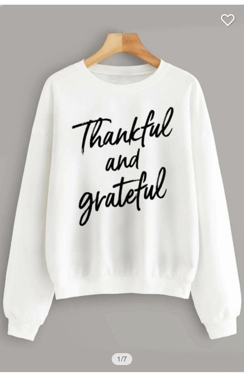 {Thankful and Grateful Sweatshirt} *Final Sale*