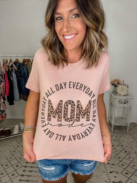 {Mom Mode Tee}