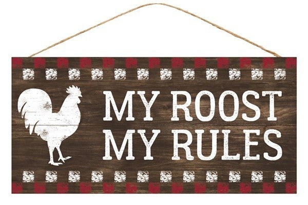 """12.5""""L X 6""""H My Roost My Rules Sign"""
