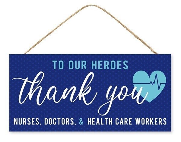 """12.5""""L X 6""""H Thank You Healthcare Sign"""