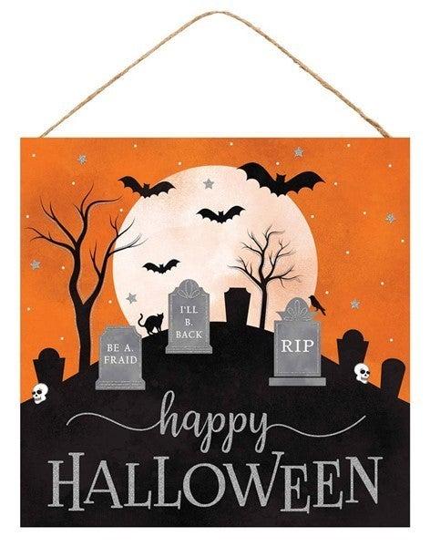 "10""Sq Happy Halloween/Graveyard Sign"