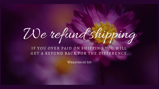 We refund shipping