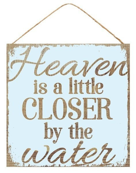 """10""""SQ HEAVEN IS CLOSER BY THE WATER"""