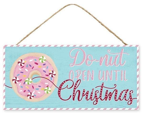 "12.5""L X 6""H Do-Nut Open Until Christmas"