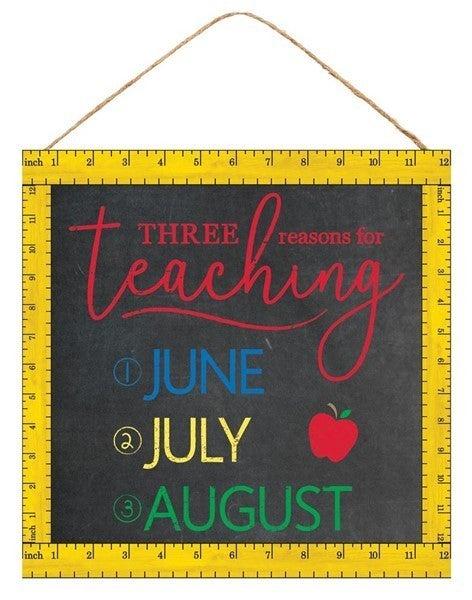 """10""""Sq Three Reasons For Teaching"""