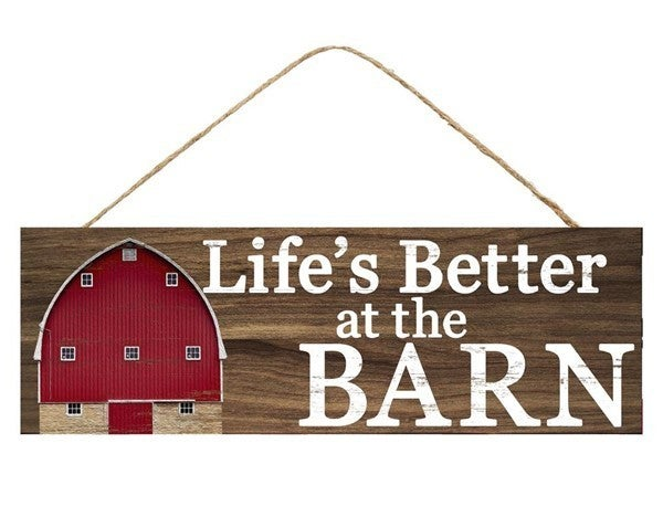 "15""L X 5"" Life's Better At The Barn Sign"